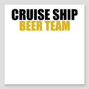 Cruise Ship Beer Team Square Car Magnet