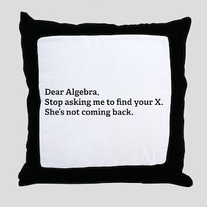 Dear Algebra Throw Pillow
