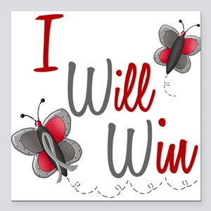 I Will Win 1 Butterfly 2 GREY Square Car Magnet