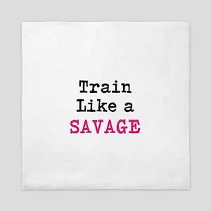Train Like A Savage Queen Duvet