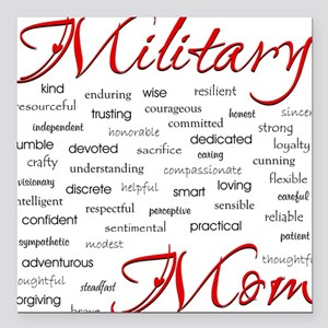 Military Mom poem of words Square Car Magnet