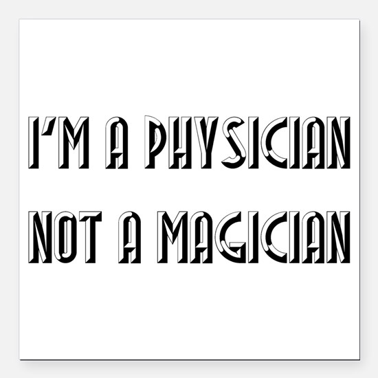 Physician Square Car Magnet