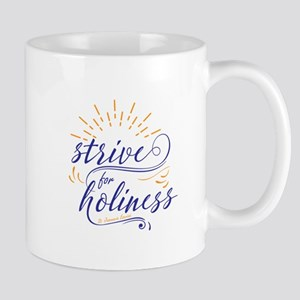 Strive for Holiness Mugs