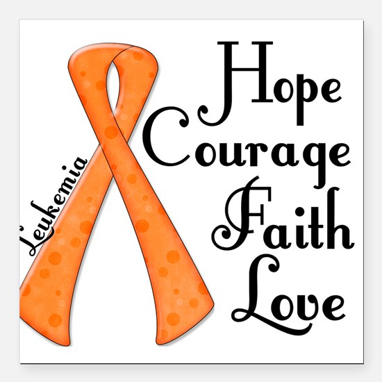 Hope Courage Faith Love LEUKEMIA Square Car Magnet