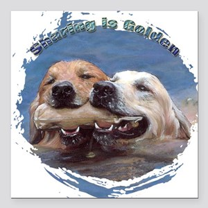 Golden Retriever - Sharing is Square Car Magnet