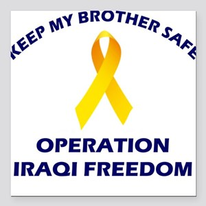 Keep My Brother Safe OIF Square Car Magnet