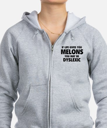 If Life Gives You Melons Zip Hoodie