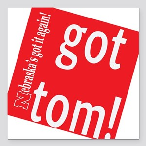 Got Tom! Square Car Magnet