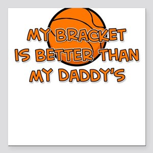 Bracket Daddy Square Car Magnet