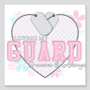 Loving My Guard Forever and A Square Car Magnet