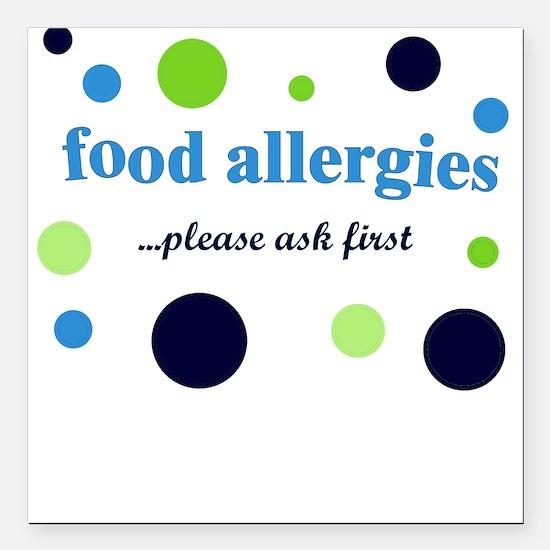 Food Allergies Square Car Magnet
