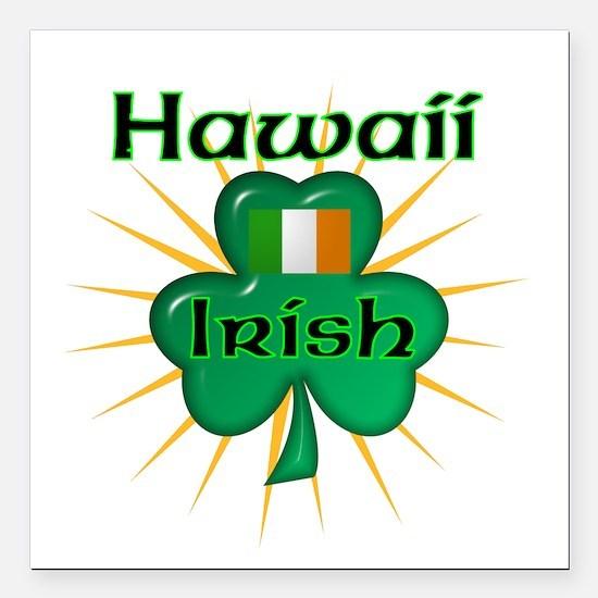 Hawaii Irish Square Car Magnet