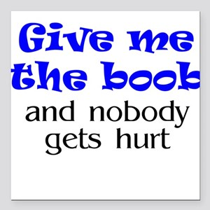 Give me the boob - blue Creeper Square Car Magnet