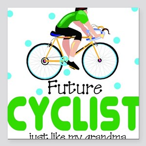 Future Cyclist like Grandma Baby Square Car Magnet