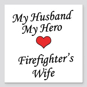Firefighter's Wife Square Car Magnet