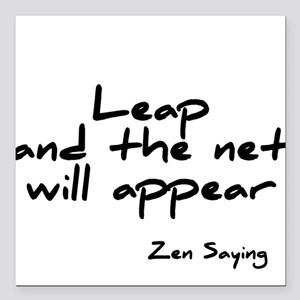 Leap and the net will appear Square Car Magnet