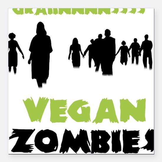 Vegan Zombies Square Car Magnet