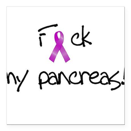F my pancreas! Square Car Magnet