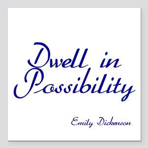 Dwell in Possibility Square Car Magnet