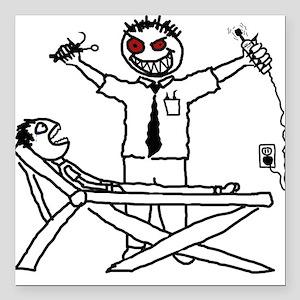 Evil Dentist (with patient) Square Car Magnet