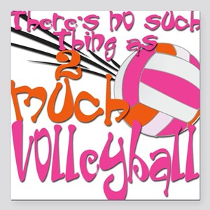 2 much Volleyball Square Car Magnet