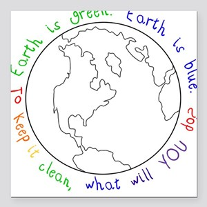 Colorable Earth is Green Square Car Magnet