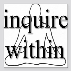 Inquire Within Square Car Magnet