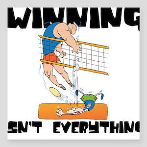 Winning Isn't Everything Square Car Magnet