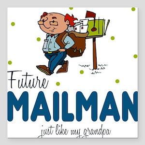 Future Mailman like Grandpa Baby Square Car Magnet