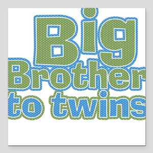 Big Brother to Twins Square Car Magnet