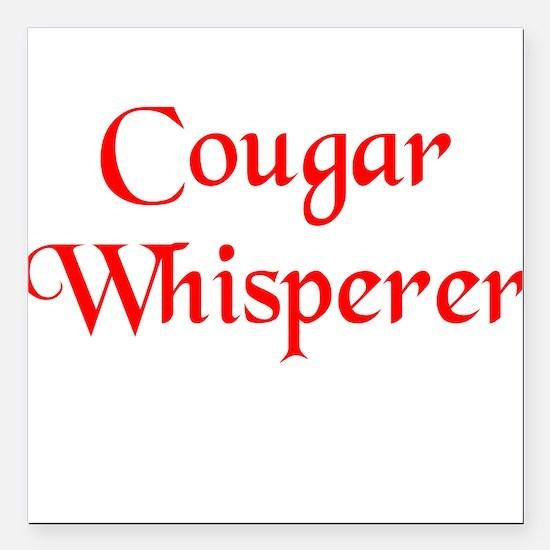 Cougar Whisperer Square Car Magnet