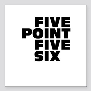 Five Point Five Six Square Car Magnet