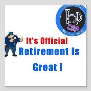 'Police Retirement Designs. Square Car Magnet