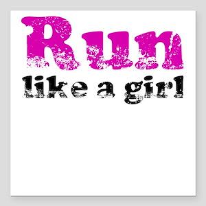 Run like a girl Square Car Magnet