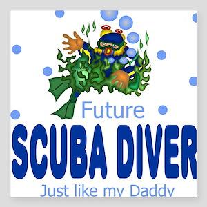 Future Scuba Diver like Daddy Baby Square Car Magn