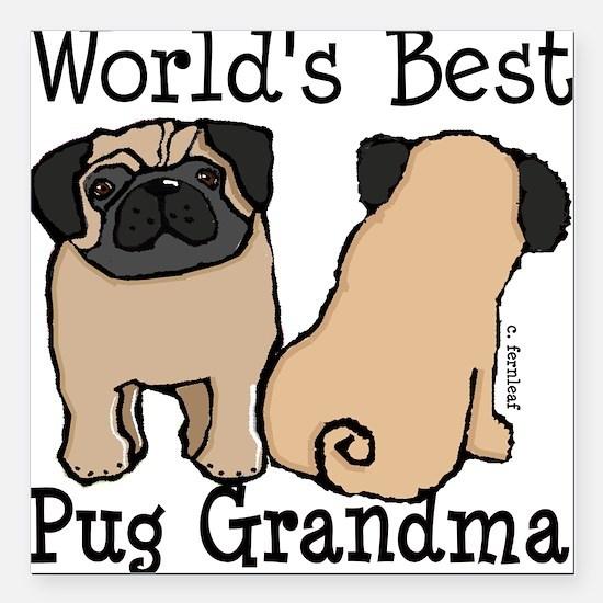 World's Best Pug Grandma Square Car Magnet