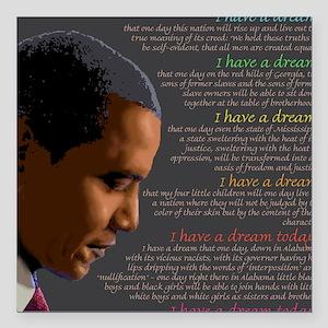 Obama / I Have a Dream Square Car Magnet