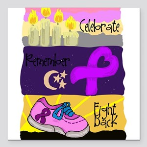 Celebrate, Remember and Fight Square Car Magnet
