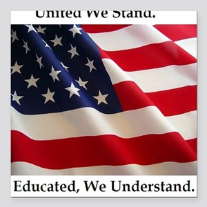 United We Stand Shirt Square Car Magnet
