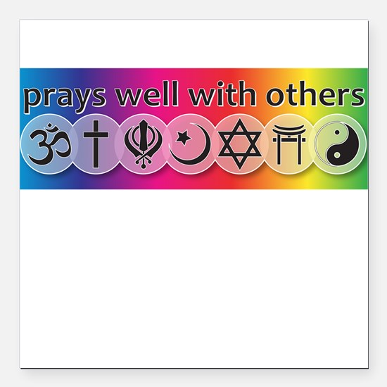 Prays Well With Others Square Car Magnet