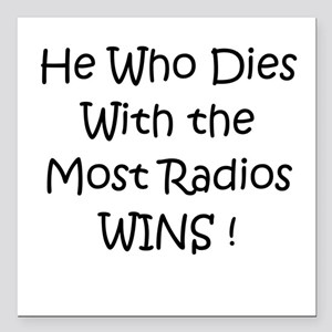 Most Radios Wins! Square Car Magnet