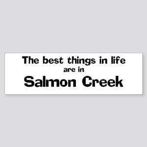 Salmon Creek: Best Things Bumper Sticker