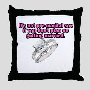 Pre-marital Sex Throw Pillow