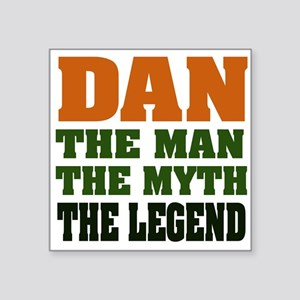 "Dan the Legend Square Sticker 3"" x 3"""