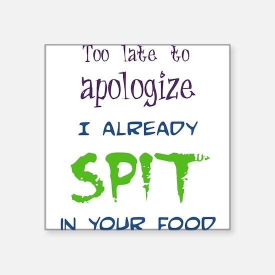 "spitinyourfood dark.png Square Sticker 3"" x 3"""