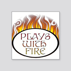 "playswithfire Square Sticker 3"" x 3"""