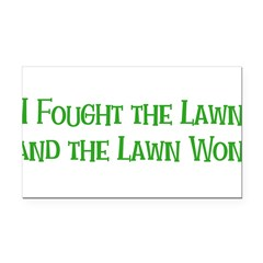 Ifoughtthelawn.png Rectangle Car Magnet