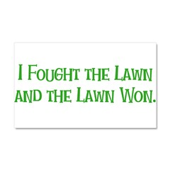Ifoughtthelawn Car Magnet 20 x 12
