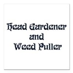 "headgardener Square Car Magnet 3"" x 3"""