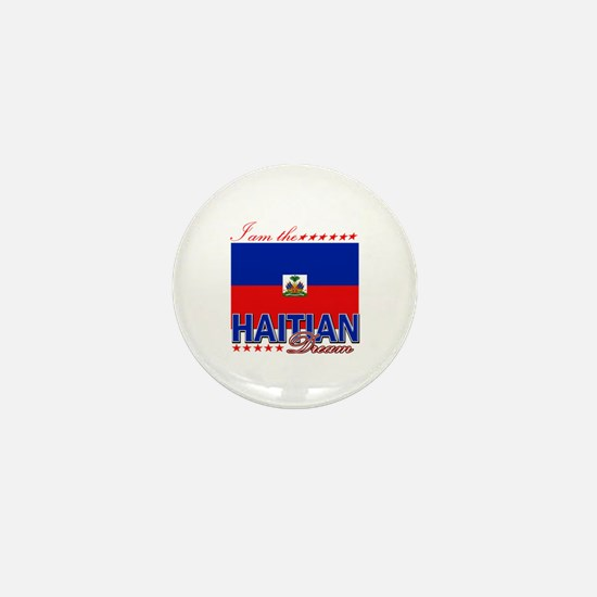 I am the Haitian Dream Mini Button